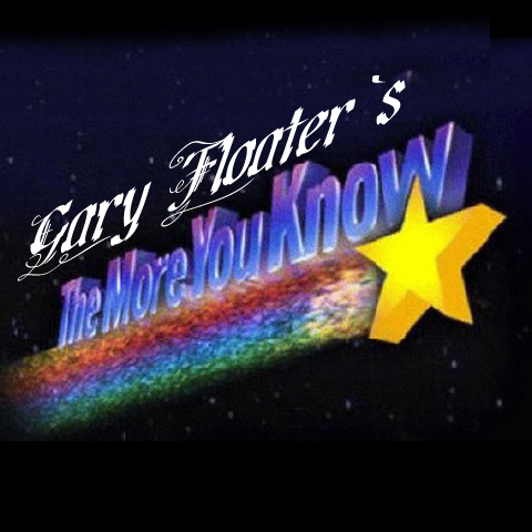 Gary-Floater-the-more-you-know